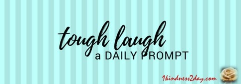 HEADER TOUGH LAUGH 090518